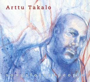 Arttu Takalo: Songsforsadpeople